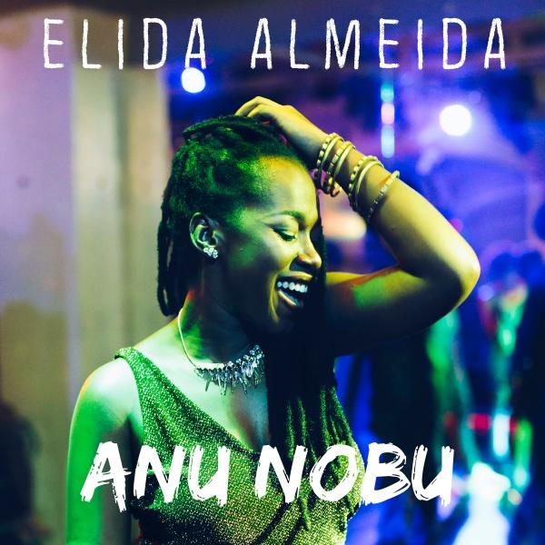 Elida Almeida - Anu Nobu