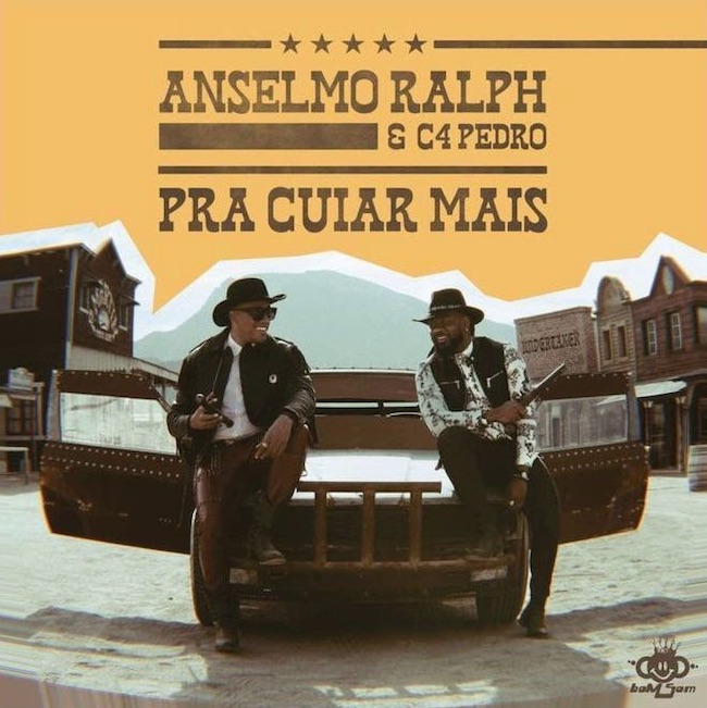 Anselmo Ralph ft. C4 Pedro - Pra Cuiar Mais