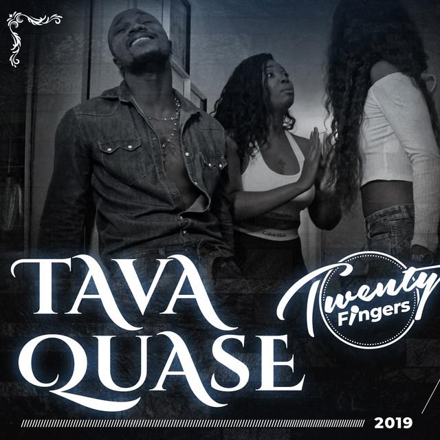 Twenty Fingers - Tava Quase