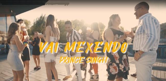 Prince Singh & Valtinho Jota - Vai Mexendo