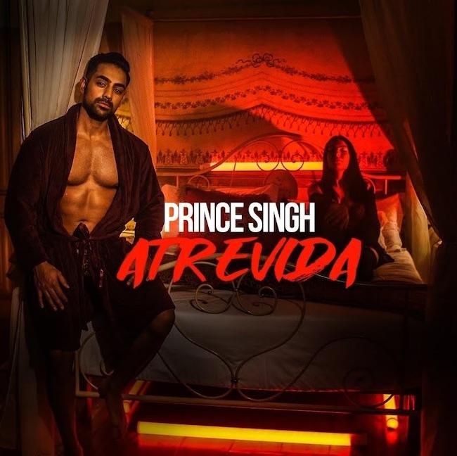 prince singh atrevida