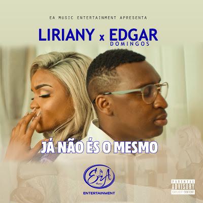 Liriany feat. Edgar Domingos - Já não és o mesmo