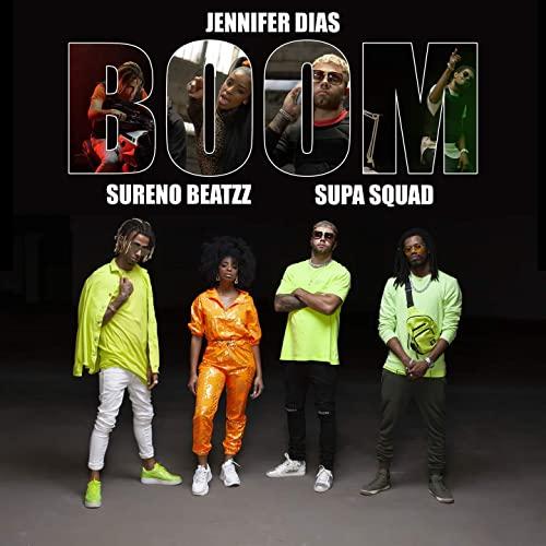 Boom, il brano di Jennifer Dias x Sureno Beatzz x Supa Squad