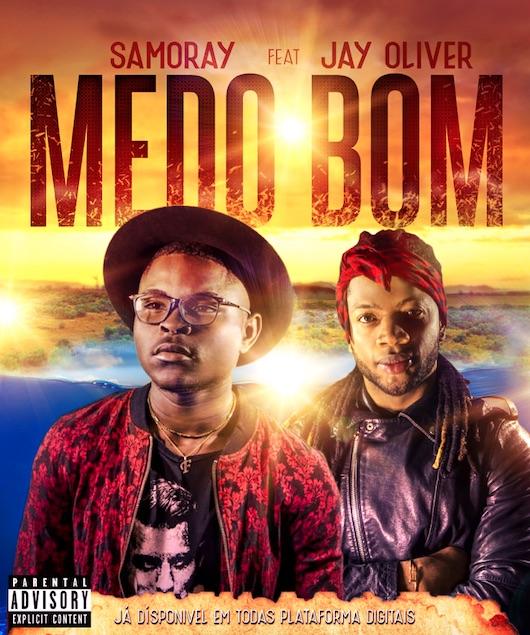 Samoray Samo ft. Jay Oliver - Medo Bom