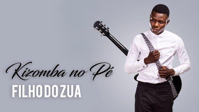 Filho Do Zua - Kizomba no Pé