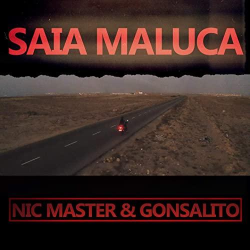 Nic Master & Gonsalito - Saia Maluca
