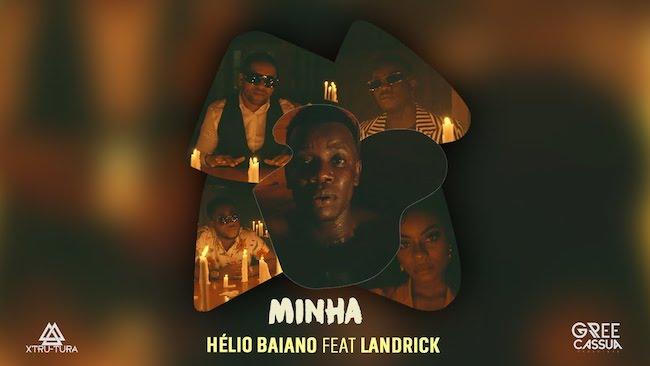 Minha Hélio Baiano feat Landrick