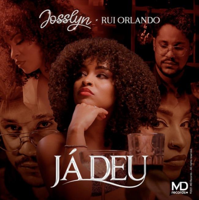 Josslyn - Já Deu ft. Rui Orlando