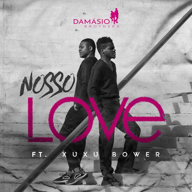 Nosso Love Damásio Brothers x Xuxu Bowernosso love