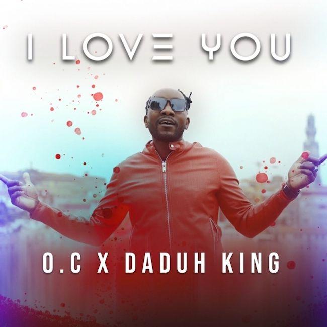 i love you o.c daduh king