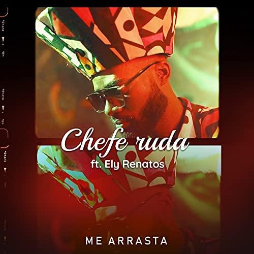 me arrasta Chefe Ruda ft. Ely Renatos